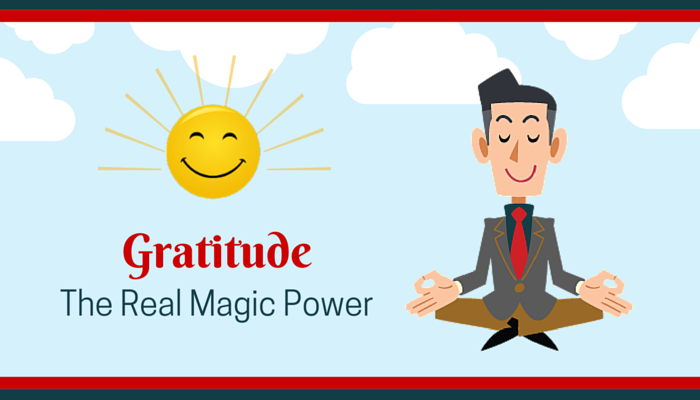 Gratitude The Real Magic Power