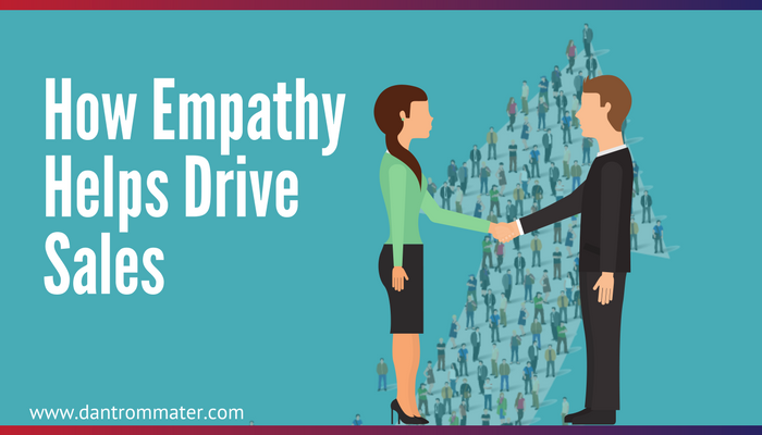 How Empathy Helps Drive Sales